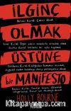 İlginç Olmak Üstüne Bir Manifesto