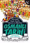 Osmanlı Tarihi -7 & Osmanlı Devleti'nin Gerileme ve Dağılma Dönemi