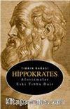 Tıbbın Babası Hippokrates & Aforizmalar Eski Tıbba Dair