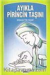 Ayıkla Pirincin Taşını
