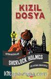 Kızıl Dosya & Sherlock Holmes Bütün Maceraları