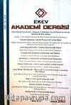 EKEV Akademi Dergisi-Sayı:15/Bahar 2003 (1-G-41)