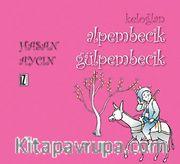 Keloğlan / Alpembecik Gülpembecik