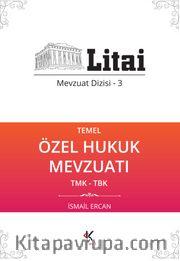 Temel Özel Hukuk Mevzuatı / Litai Mevzuat Dizisi 3