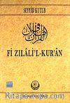 Fi Zilalil Kur'an 1.Cilt