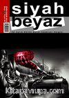 Siyah Beyaz İki Aylık Kültür Sanat Edebiyat Dergisi Sayı :2 Ekim-Kasım 2012