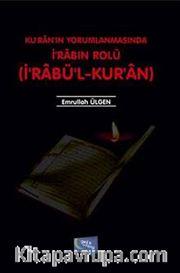 Kur'anın Yorumlanmasında İrabın Rolü (İrabü'l-Kur'an)