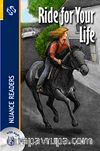 Ride for Your Life + CD  (Nuance Readers Level-1)