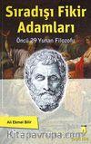 Sıradışı Fikir Adamları & Öncü 29 Yunan Filozofu