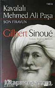 Kavalalı Mehmed Ali Paşa / Son Firavun