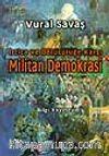 Militan Demokrasi -İrtica ve Bölücülüğe Karşı