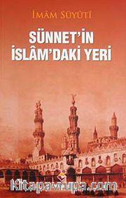 Sünnetin İslamdaki Yeri