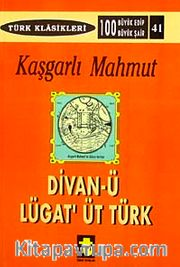 Kaşgarlı Mahmut / Divani Lügatit Türk