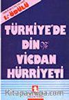 Türkiye'de Din ve Vicdan Hürriyeti