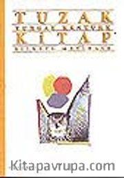 Tuzak Kitap<br />Şiirsel Metinler