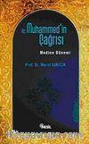 Hz. Muhammed'in Çağrısı & Medine Dönemi
