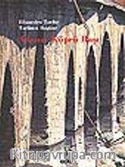 Adana: Köprü Başı<br />Efsaneden Tarihe<br />Tarihten Bugüne