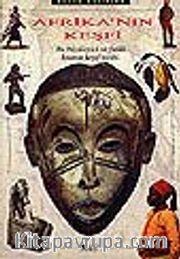Afrika'nın Keşfi/Bu Büyüleyici ve Farklı Kıtanın Keşif Tarihi