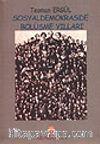 Sosyaldemokraside Bölüşme Yılları (1986-1991) (Sosyaldemokratların On Yılı) Cilt: 2