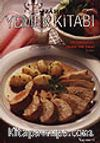 İzahlı Yemek Kitabı/Kolay-Ucuz-Pratik-Sağlıklı-Lezzetli