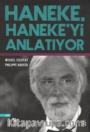 Haneke Haneke'yi Anlatıyor