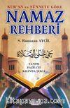 Kur'an ve Sünnete Göre Namaz Rehberi & Tanımı Fazileti Kılınma Şekli