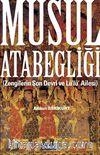 Musul Atabegliği (Zengilerin Son Devri ve Lü'lü' Ailesi)