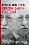 Fethullah Gülen'in Dini Söyleminin Eleştirisi