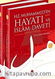 Mekke ve Medine Dönemi (2 Cilt) Hz. Muhammed'in (s.a.v.) Hayatı ve İslam Daveti