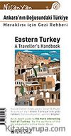 Ankara'nın Doğusundaki Türkiye / Eastern Turkey A traveller's Handbook