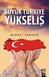 Büyük Türkiye Yükseliş