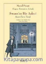 Swann'ın Bir Aşkı -I -Swann'ların Tarafı / Kayıp Zamanın İzinde (Çizgi Roman)