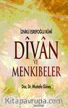 Divan ve Menkıbeler & İznikli Eşrefoğlu Rumi