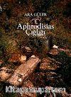 Aphrodisias Çığlığı