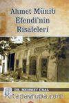 Ahmet Münib Efendi'nin Risaleleri