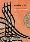 Murakka'-ı Has & Tuğrakeş Bir Padişah Sultan III. Ahmed / Ahmed III. Sultan And Affixer Of The Tuğra