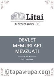 Devlet Memurları Mevzuatı / Litai Mevzuat Dizisi 11
