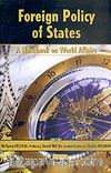 Foreign Policy Of States & A Handbook On Wold Affairs