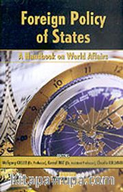 Foreign Policy Of States <br /> A Handbook On Wold Affairs