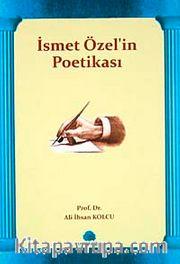 İsmet Özel'in Poetikası