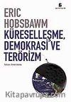Küreselleşme Demokrasi ve Terörizm