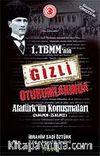 1.TBMM'nin Gizli Oturumlarında Atatürk'ün Konuşmaları