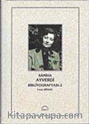 Samiha Ayverdi Bibliyografyası-2 (Ciltli)