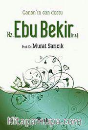 Canan'ın Can Dostu Hz. Ebu Bekir (r.a)