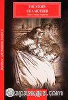 The Story Of A Mother / İngilizce Seviye-6 (Cdisiz)