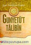 Gunyetü't Talibin & Ahlak, Tasavvuf ve İslam Adabı