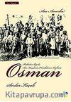 Osman & Babadan Oğula Bir Kuşatma Harekatının Öyküsü