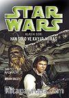 Han Solo ve Kayıp Miras (Star Wars Klasik Seri 3)