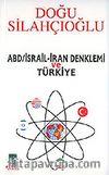ABD/İsrail-İran Denklemi ve Türkiye
