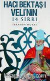 Hacı Bektaşi Veli'nin 14 Sırrı